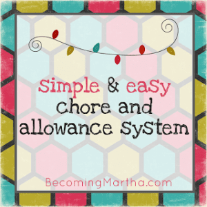 Introducing an Easy Chore and Allowance System in Your Home