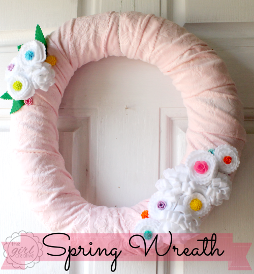 {SNAP Break with The Girl Creative} Spring Wreath with Felt Flowers and Cabochons
