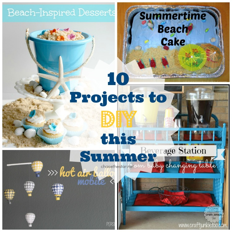 Must Pin Projects – 10 Projects to DIY this Summer