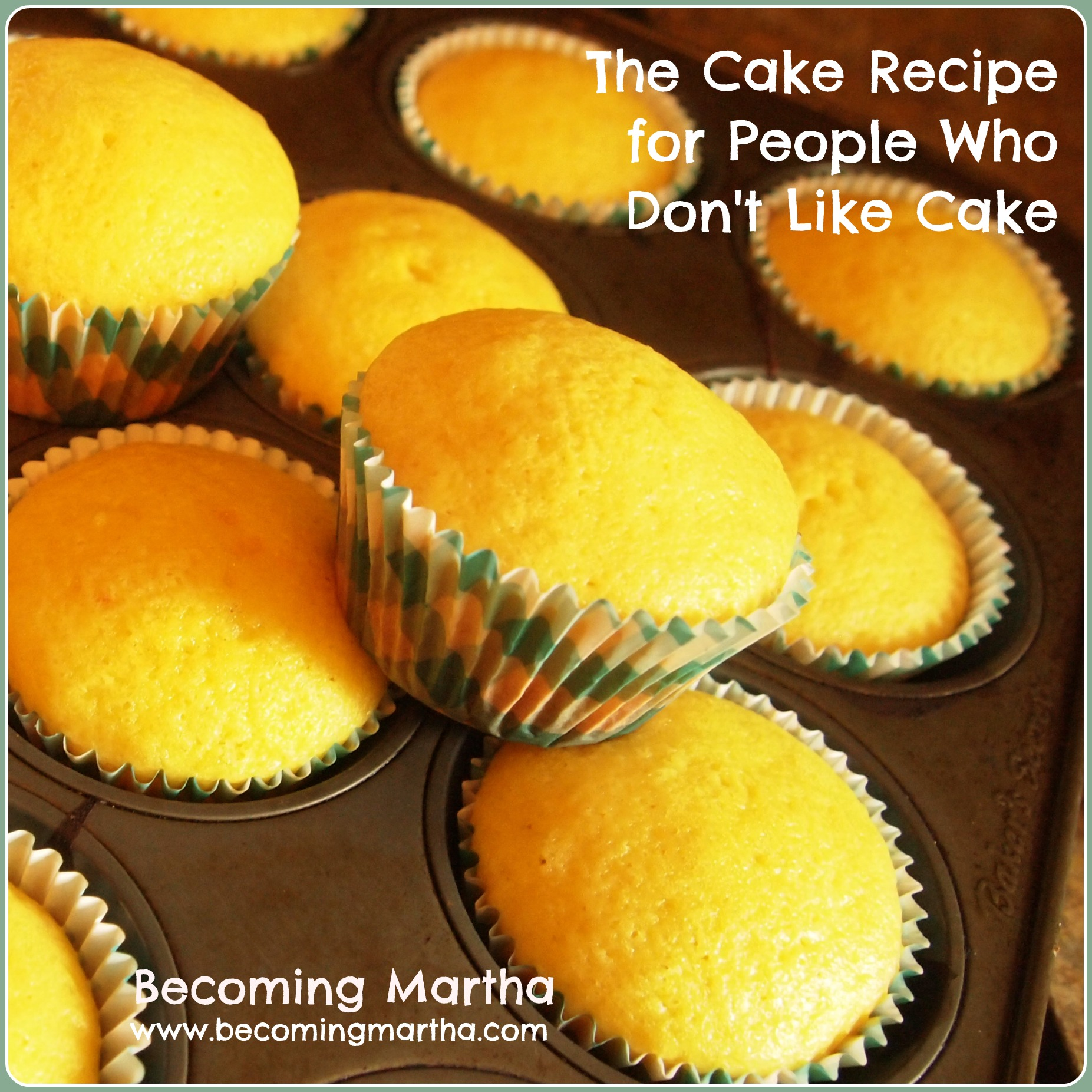 The Cake Recipe for People Who Don't Like Cake