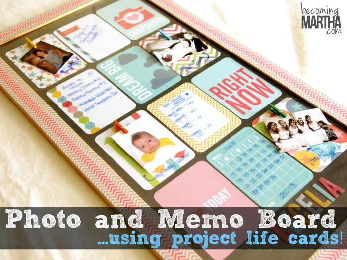 Photo and Memo Board using Project Life Cards