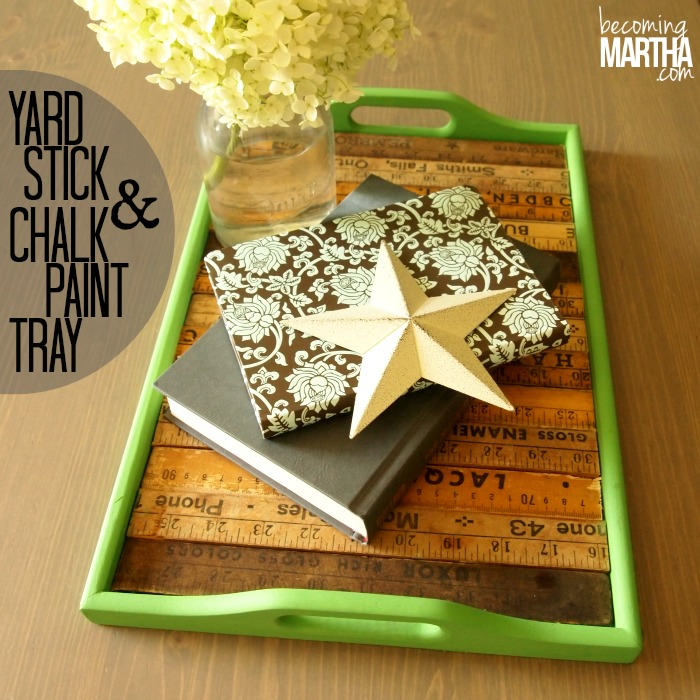 Yard Stick and Chalk Paint Tray Makeover - Becoming Martha