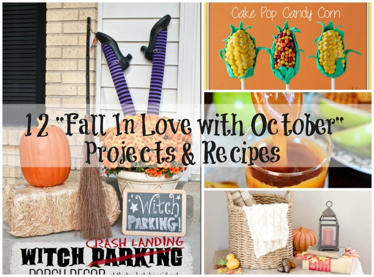 12 Fall in Love with October Projects & Recipes