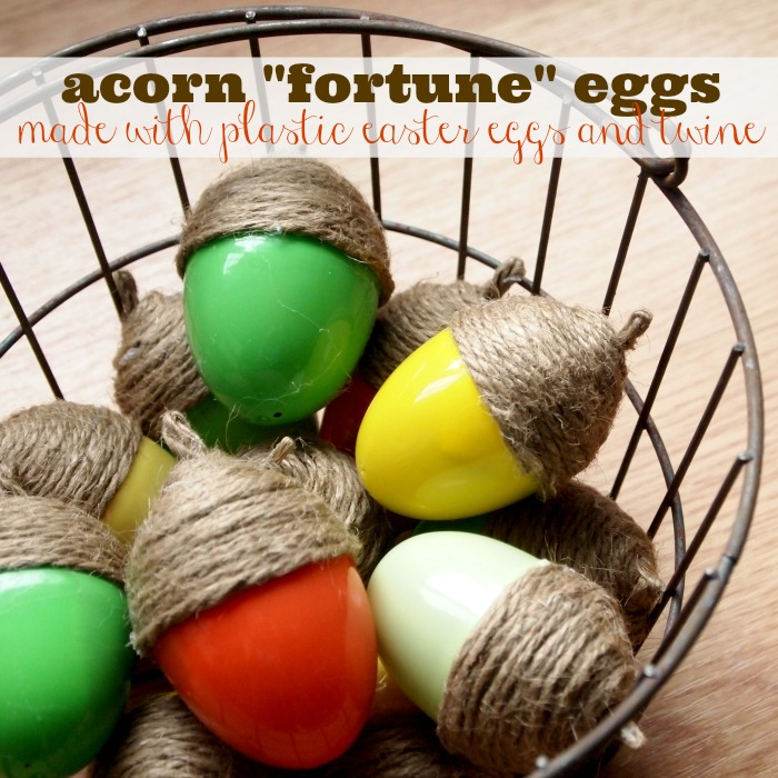 Acorn Fortune Eggs from Plastic Eggs and Twine