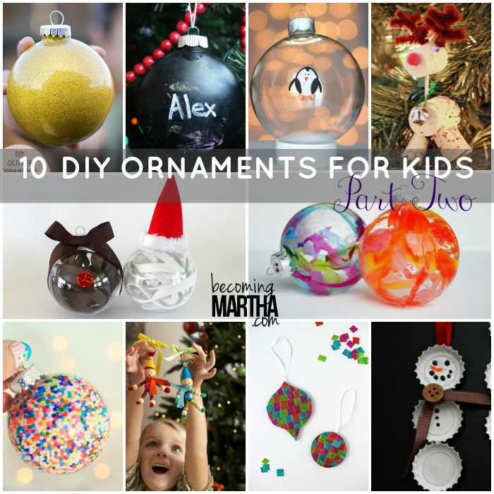 DIY Ornaments for Kids - Becoming Martha