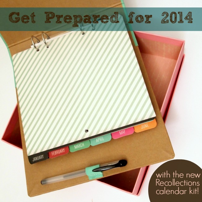 Get Organized for 2014 with the Recollections Calendar Kit
