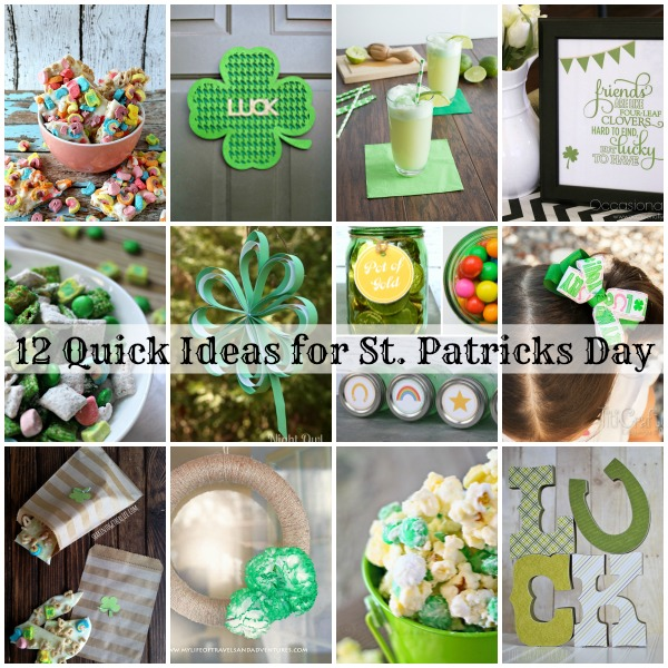 12 quick ideas for st patricks day