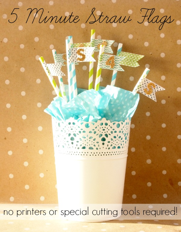 Super Quick Five Minute Straw Flags