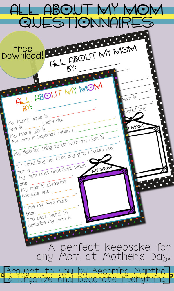 All About My Mom - a fun questionnaire for kids to fill out and a wonderful keepsake for Mother's Day!