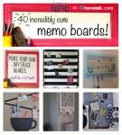 40 Incredibly Cute DIY Memo Boards