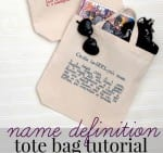 Create these Name Definition Tote Bags for a truly customized look! So easy to create with Cricut Explore and iron on vinyl!