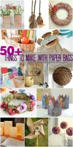 50+ Things to Make With Paper Bags