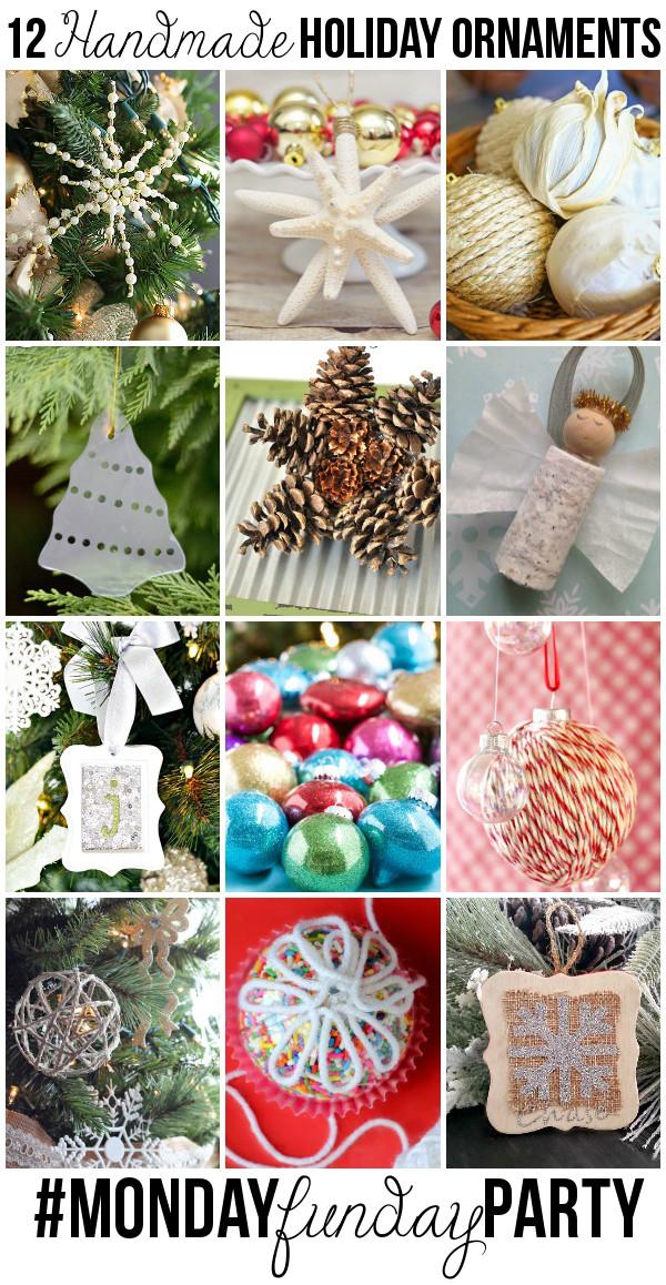 12 Handmade Holiday Ornaments #MondayFundayParty on BeocmingMartha.com
