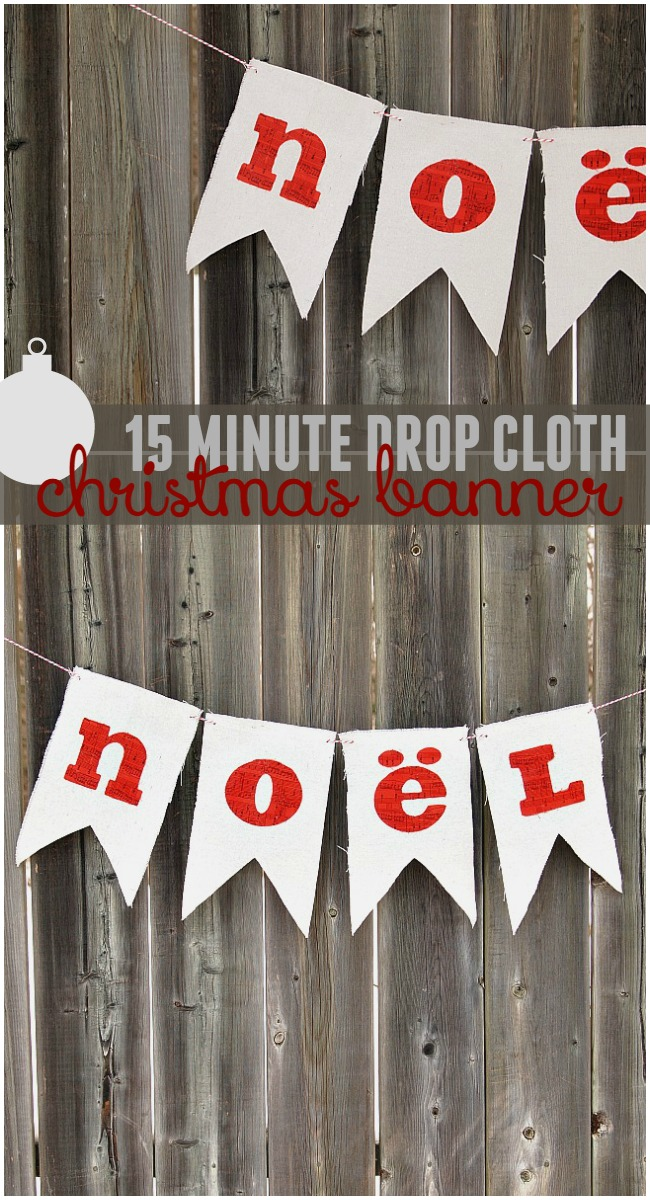 Create this drop cloth Christmas banner in 15 minutes and with only three supplies! It makes a great photo prop!