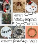 Seven Holiday Wreaths from #MondayFundayParty!