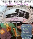 Friends Themed Party for Best Friends Day