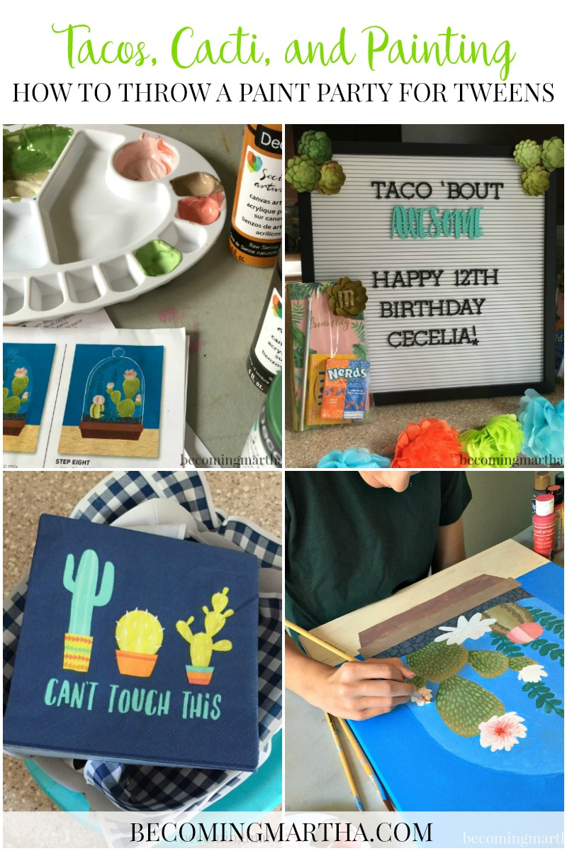 Tacos and Cacti: Throwing a Paint Party for Tweens