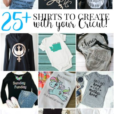 These 25 shirts to make with your Cricut are sure to get your creative juices flowing and provide inspiration for many fashionable projects!