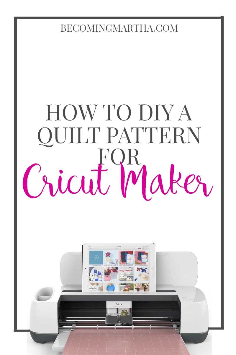 How to DIY a Quilt Pattern for Cricut Maker