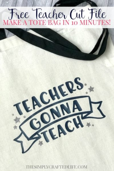 Free Teacher Appreciation SVG + Create a Tote Bag with Iron On